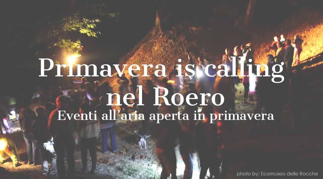 Spring is calling. Les principales événement dans le Roero.